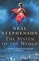 System of the World by Neal Stephenson(2005-10-01)