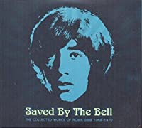 Saved By The Bell: The Collected Works Of Robin Gibb 1968-1970 (3CD) by Robin Gibb