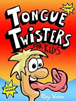 Tongue Twisters for Kids by [Weber, Riley]