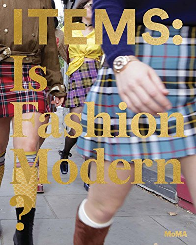Items: Is Fashion Modern?