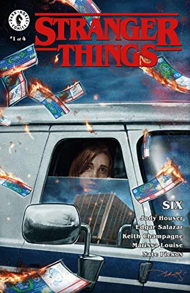 腐敗した重荷上院Stranger Things: SIX #1 (English Edition)