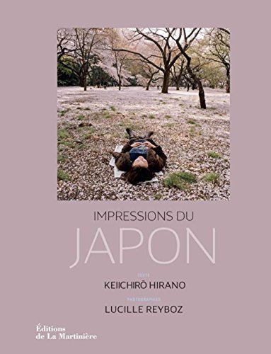Impressions du Japon / Lucille Reyboz Keiichiro Hirano
