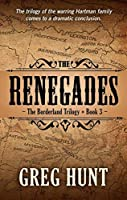 The Renegades (Borderland Trilogy: Thorndike Press Large Print Western)