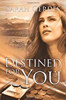 Destined for You (Danielle Grant)