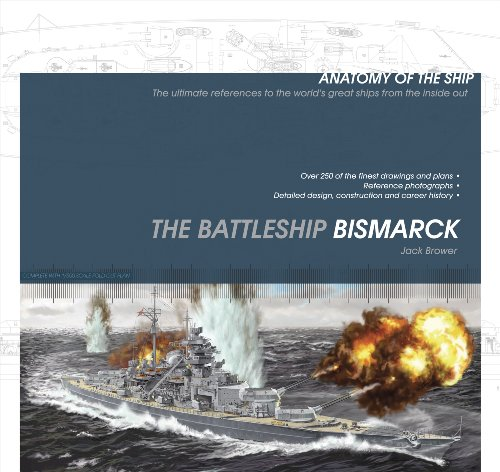 The Battleship Bismarck (Anatomy of the Ship)