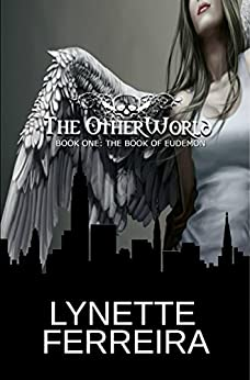 The Book of Eudemon (The OtherWorld 1) by [Ferreira, Lynette]