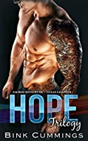 HOPE TRILOGY: Sacred Sinners MC- Texas Chapter