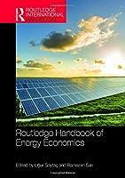Routledge Handbook of Energy Economics (Routledge International Handbooks)