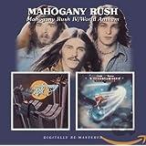 Mahogany Rush 4 / World Anthems (Remastered)