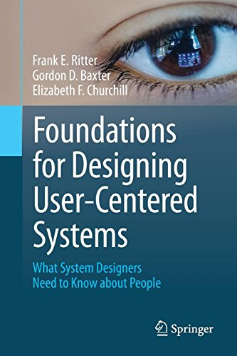 Download Foundations for Designing User-Centered Systems: What System Designers Need to Know about People 144715133X