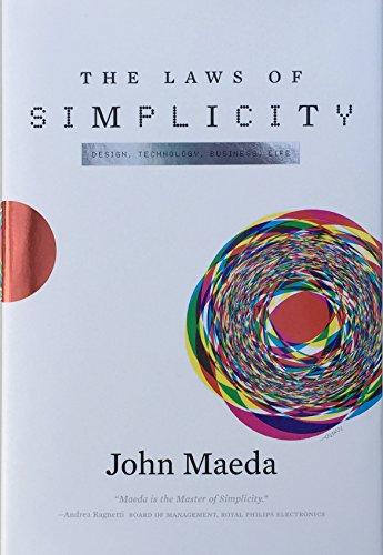 The Laws of Simplicity (Simplicity: Design, Technology, Business, Life)の詳細を見る