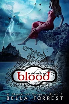 A Shade of Vampire 2: A Shade of Blood by [Forrest, Bella]