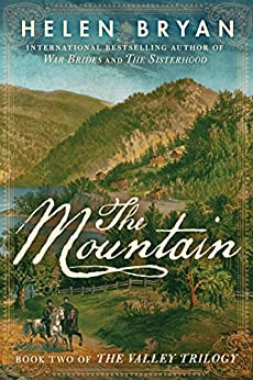 The Mountain (The Valley Trilogy Book 2) by [Bryan, Helen]