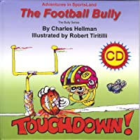 The Football Bully (Adventures in SportsLand: The Bully)