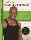 Levis Dr. Levi: The Art of Fitness Cardio Core Workout