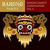 The Barong Family Compilation vol.2