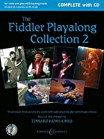 The Fiddler Playalong Collection 2: Violin Music from Around the World: Violin/ Easy Violin