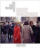 The Street Philosophy of Garry Winogrand 画像