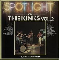 Spotlight On The Kinks Vol 2