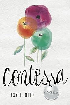 Contessa (Choisie Book 1) by [Otto, Lori L.]
