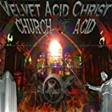 The Church of Acid
