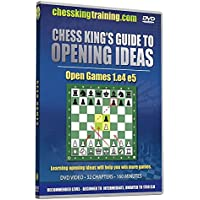 Chess King: Guide To Opening Ideas: 1. e4 e5