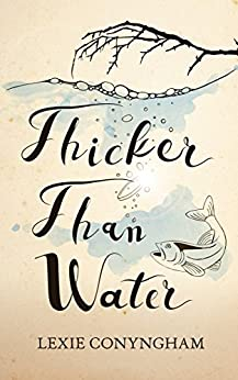 Thicker than Water (Murray of Letho Book 10) by [Conyngham, Lexie]