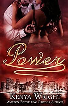 Power (Interracial Gangster Romance with Twists BWWM) (Din City Book 1) by [wright, kenya]