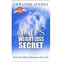 God's Weight Loss Secret