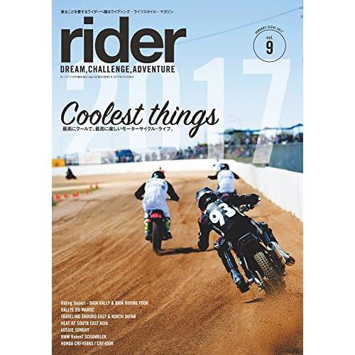 rider (ライダー) vol.9 [雑誌] (オートバイ 2017年1月号臨時増刊)
