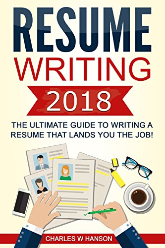amazon co jp resume writing 2018 the ultimate guide to writing a