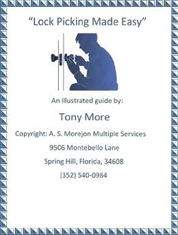 Lock Picking Made Easy (Locksmith Instruction Book 1) by [More, Tony]