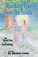 Reaching Out from the Inside: From Spiritual Crisis to Dream Awakening