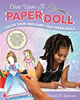 Once Upon a Paper Doll: Color Your Own Fairy Tale Paper Dolls