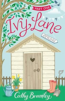 Ivy Lane: Spring: Part 1 by [Bramley, Cathy]
