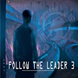 Follow The Leader 3