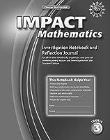 IMPACT Mathematics, Course 3, Investigation Notebook and Reflection Journal (ELC: IMPACT MATH)