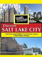 Travel Thru History Discover Salt Lake City [DVD]