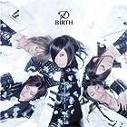BIRTH(初回限定盤A)(DVD付)()