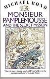 Monsieur Pamplemousse and the Secret Mission