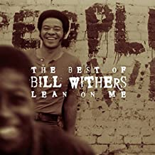 Lean On Me: Best Of Bill Withers