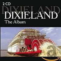 DIXILAND - THE ALBUM (IMPORT)