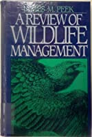 A Review of Wildlife Management