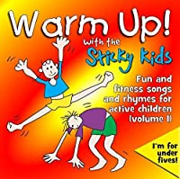 Warm Up With The Sticky Kids