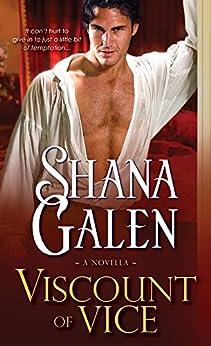 Viscount of Vice: A Novella (Covent Garden Cubs Book 0) by [Galen, Shana]