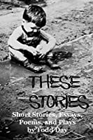 These Stories