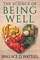 The Science of Being Well - Original