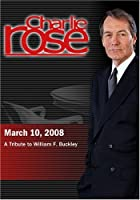 Charlie Rose - A Tribute to William F. Buckley (March 10 2008) [並行輸入品]