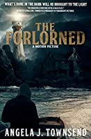 The Forlorned (The Forlorned Series)