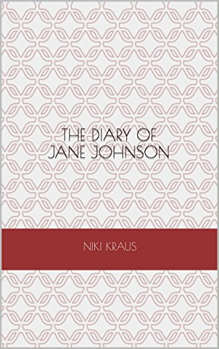 The Diary of Jane Johnson (English Edition)の詳細を見る